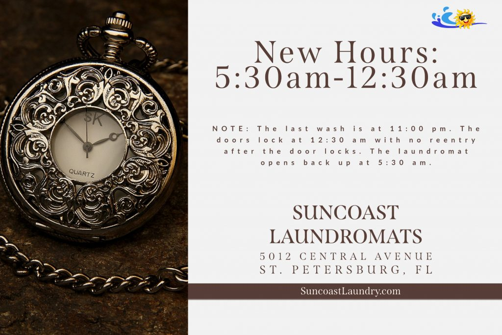 New hours at Suncoast Laundry 5012 in St. Pete